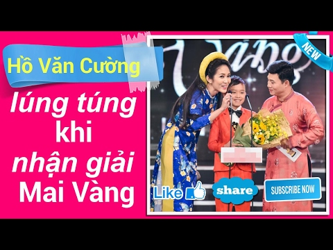 Hồ Văn Cường lúng túng khi nhận giải Mai Vàng