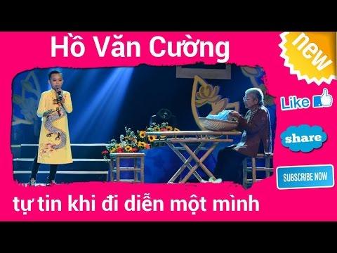Hồ Văn Cường tự tin khi một mình đi diễn