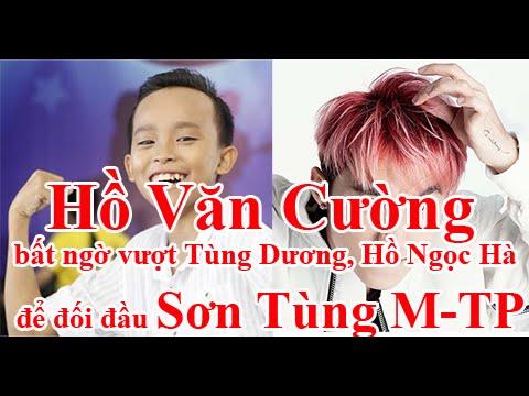 Hồ Văn Cường bất ngờ vượt Tùng Dương, Hồ Ngọc Hà để đối đầu Sơn Tùng M TP