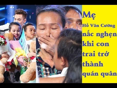 Mẹ Hồ Văn Cường nấc nghẹn khi con trai trở thành quán quân – [Tin mới 123]