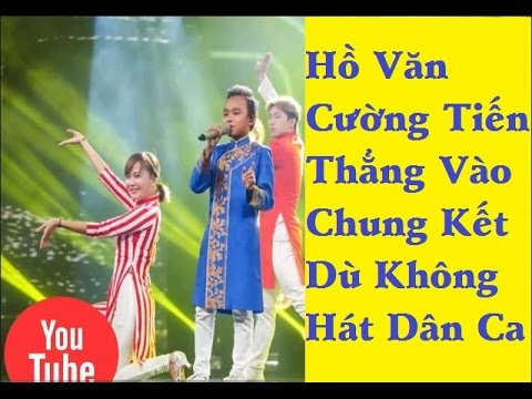 Hồ Văn Cường tiến thẳng vào chung kết dù không hát dân ca – [Tin mới 123]